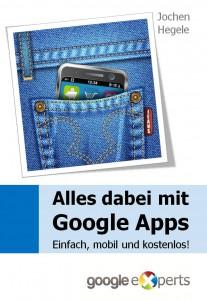 Google Buch - Alles dabei mit Google Apps